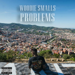 Problems (Single) - Woodie Smalls