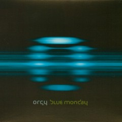 Blue Monday - Orgy