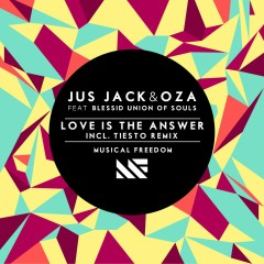 Love Is The Answer (feat. Blessid Union Of Souls) - Jus Jack, Oza, Blessid Union Of Souls