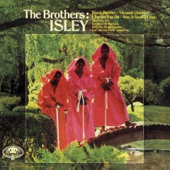 The Brothers: Isley - The Isley Brothers