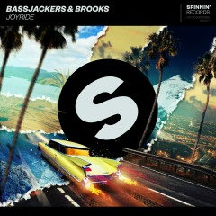 Joyride - Bassjackers, Brooks