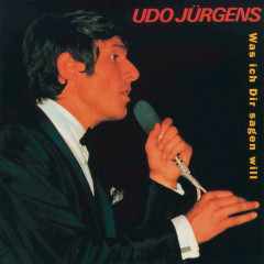 Was ich Dir sagen will - Udo Jürgens