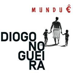 Munduê - Diogo Nogueira