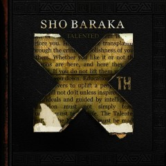Talented 10th - Sho Baraka