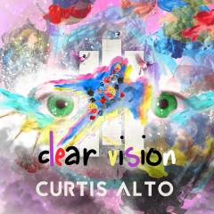 Clear Vision - Curtis Alto