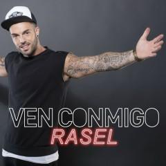 Ven conmigo - Rasel