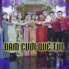 Liên Khúc Đám Cưới Quê Tui (Single) - Khưu Huy Vũ