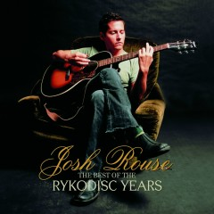 The Best Of The Rykodisc Years - Josh Rouse