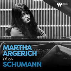 Martha Argerich Plays Schumann - Martha Argerich