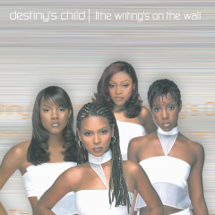 The Writing's On The Wall - Destiny's Child
