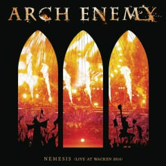 Nemesis (Live at Wacken 2016) - Arch Enemy