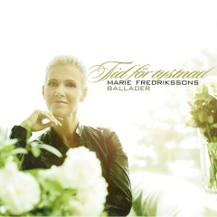 Tid för tystnad - Marie Fredrikssons ballader - Marie Fredriksson