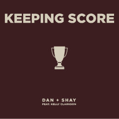 Keeping Score (Single) - Dan + Shay