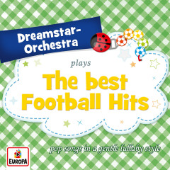 plays the Best Football Hits - Dreamstar Orchestra
