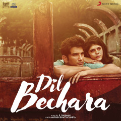 Dil Bechara (Original Motion Picture Soundtrack) - A.R. Rahman