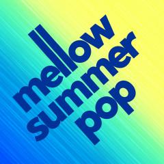 Mellow Summer Pop - Various Artists