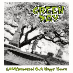1,039 / Smoothed out Slappy Hours - Green Day