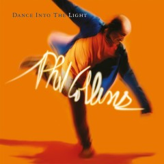 Dance Into The Light (Deluxe Edition) - Phil Collins