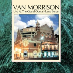 Live at the Grand Opera House Belfast