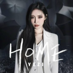 Home (Single) - Yezi