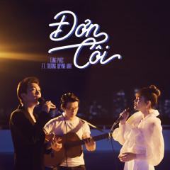Đơn Côi (Single) - Tăng Phúc, Trương Quỳnh Anh