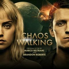 Chaos Walking (Original Motion Picture Soundtrack) - Marco Beltrami, Brandon Roberts