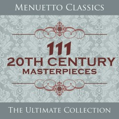 111 20th Century Masterpieces - Various Artists