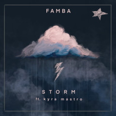 Storm - Famba, Kyra Mastro