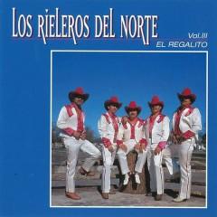 El Regalito - Los Rieleros Del Norte