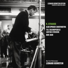 Strauss: Also sprach Zarathustra, Op. 30 & Till Eulenspiegels lustige Streiche, Op. 28 & Don Juan, Op. 20 - Leonard Bernstein