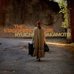 The Staggering Girl (Original Motion Picture Soundtrack) - Ryuichi Sakamoto