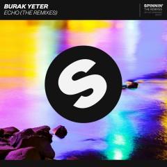 Echo (The Remixes) - Burak Yeter