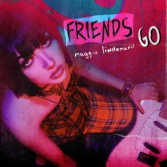 Friends Go (Single)