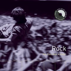 Rock: The Train Kept A Rollin'