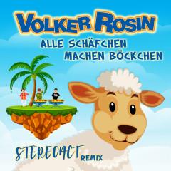 Alle Schäfchen machen Böckchen (STEREOACT Remix) - Volker Rosin
