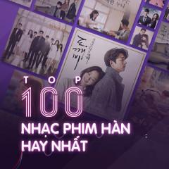 Top 100 Bài Hát Nhạc Phim Hàn Quốc Hay Nhất