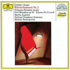 Chopin: Piano Concerto No.2; Scherzo; Polonaise; 3 Mazurkas - Martha Argerich, National Symphony Orchestra Washington, Mstislav Rostropovich