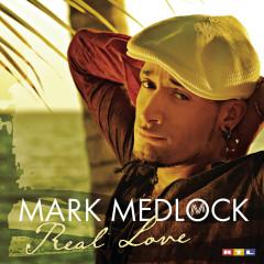 Real Love - Mark Medlock