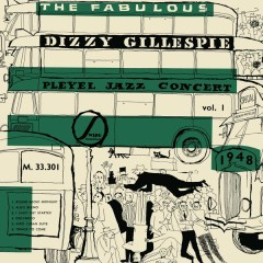The Fabulous Dizzy Gillespie Pleyel Jazz Concert 1948 (Jazz Connoisseur - Live) - Dizzy Gillespie