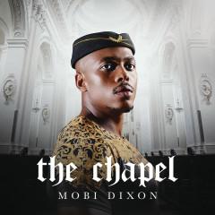 The Chapel - Mobi Dixon