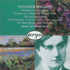 Vaughan Williams: Fantasia on a Theme by Thomas Tallis/The Lark Ascending etc. - Hagai Shaham, The New Queen's Hall Orchestra, Barry Wordsworth