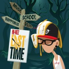 Lost Time - Hi-Rez, Kinetics