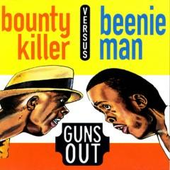 Guns Out - Bounty Killer, Beenie Man
