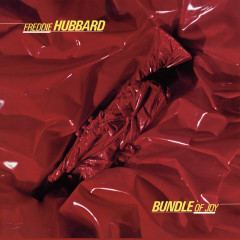 Bundle Of Joy - Freddie Hubbard