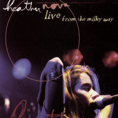Live From The Milky Way - Heather Nova