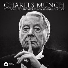 The Complete Recordings on Warner Classics - Charles Munch