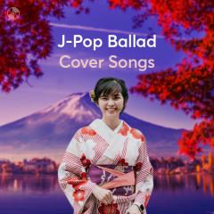 J-Pop Ballad Cover Songs