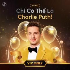 Chỉ Có Thể Là Charlie Puth - Charlie Puth