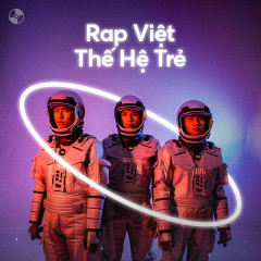 Rap Việt: Thế Hệ Trẻ - Various Artists