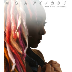 Ainokatachi - MISIA, HIDE (GReeeeN)